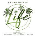 Kalan Miller - Life mixtape cover art