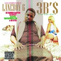 LaneBoy G - 3B$ (Bandz, Bodies, Bitches) mixtape cover art