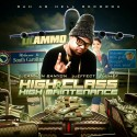 Lil Ammo - High Class & High Maintenance mixtape cover art