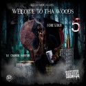 Lil Bo - Welcome To Tha Woods mixtape cover art