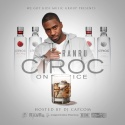 RanRu - Ciroc On Ice mixtape cover art
