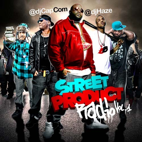 DJ Haze - Street Product Radio Mixtape