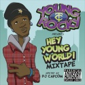 Young Rocky - Hey Young World mixtape cover art
