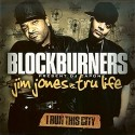 Jim Jones Vs. Tru Life (I Run This City) mixtape cover art