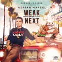 Adrian Marcel - Weak After Next (Presented By Raphael Saadiq) mixtape cover art