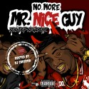 Ben J of New Boyz - No More Mr. Nice Guy mixtape cover art