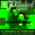 Black Buffet - 30 Shades Of Green mixtape cover art