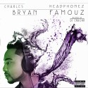Charles Bryan - HeadPhonez Famouz mixtape cover art
