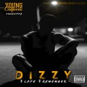 Dizzy - 2 Late 2 Remember mixtape cover art