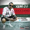 Gucciano - Young O.G. mixtape cover art