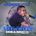 Indian Blue - Million Dollar Dreams mixtape cover art
