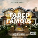Luco Da Boss - Faded And Almost Famous 3 mixtape cover art