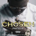 Payso B - Chosen mixtape cover art