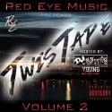 Red Eye Music - Twistape 2 mixtape cover art