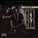 Staxx & Ken Malik - City To City mixtape cover art