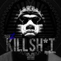 Teez - Kill Shit mixtape cover art