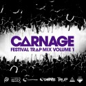Carnage - Festival Trap Mix mixtape cover art