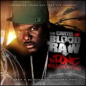 Blood Raw - I'm Done Bullsh*tting mixtape cover art