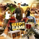 Deep In The Game 9 (Hosted By Don Cannon) mixtape cover art