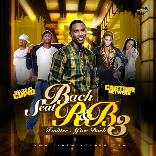Back Seat R&B 3 Mixtape (Hosted By Cupid)