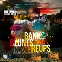 Bank, Blunts & Reups (Hosted By Freeway Rick Ross) mixtape cover art