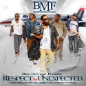 BMF - Respect The Unexpected mixtape cover art