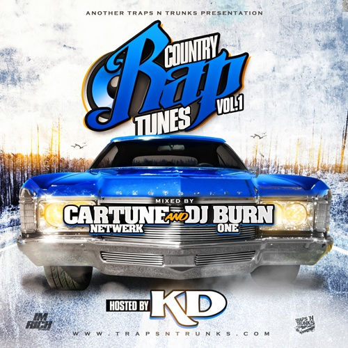 Traps N Trunks x Cartune Netwerk x DJ Burn One – Country Rap Tunes Vol. 1