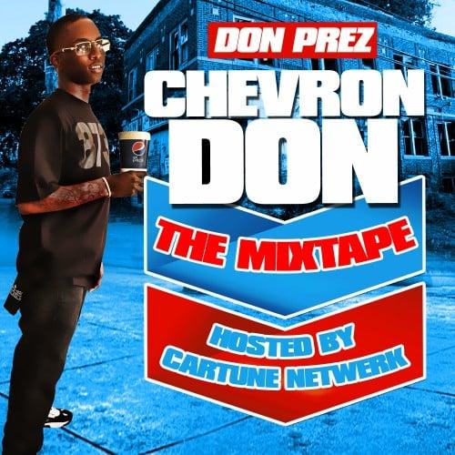 Don P – Chevron Don [Mixtape]