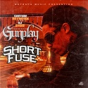 Gunplay - Short Fuse mixtape cover art