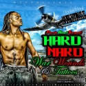 Hard Nard - War Wounds & Tattoos mixtape cover art