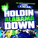 Holdin' Alabama Down mixtape cover art