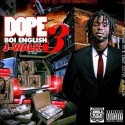 J-Walk - Dope Boi English 3 mixtape cover art