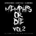 Memphis Or Die 2: Underground mixtape cover art