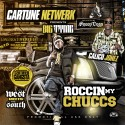 Big Tyme & Calico Jonez - Roccin My Chucc$ (Co-Hosted By Snoop Dogg) mixtape cover art