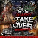 So Tatted Sharky - The Take Over mixtape cover art