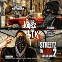 T.K. & Calico Jonez - Streetz On Lock 2 mixtape cover art