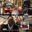 T.K. & Calico Jonez - Streetz On Lock 2 mixtape cover art