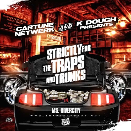 Strictly For The Traps And Trunks Mixtape