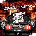 Strictly For The Traps And Trunks mixtape cover art