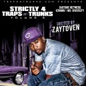 Strictly For The Traps And Trunks 5 (Hosted By Zaytoven) mixtape cover art