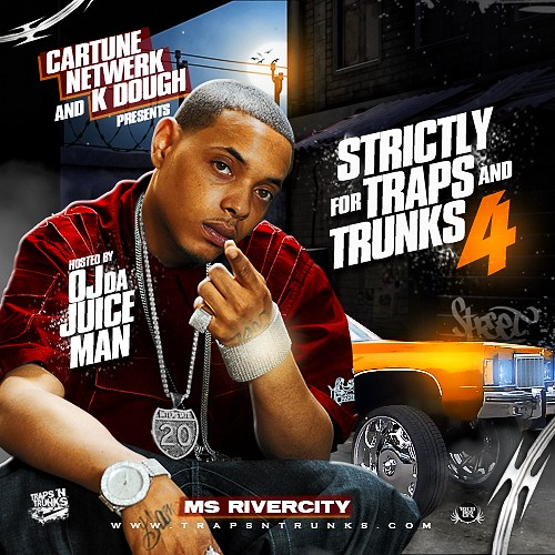 Strictly For The Traps And Trunks 4 Mixtape