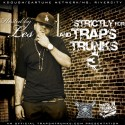 Strictly For Traps And Trunks 3 (Hosted By Les) mixtape cover art