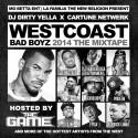 West Coast Bad Boyz (Hosted By The Game) mixtape cover art