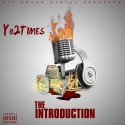 Yo 2 Times - The Introduction mixtape cover art
