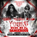 Young Rich & Dangerous (Hosted By 2 Chainz & Cap 1) mixtape cover art