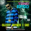 Yung Redd - Sleep When I Die mixtape cover art