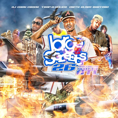 DGB x DJ Cash Crook x Trap-A-Holics – Large On Da Streets 26 (Hosted By Scotty) [Mixtape]