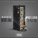Buddie Montana - #NotLookinBack mixtape cover art