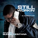 Buddie Montana - Still Workin' mixtape cover art