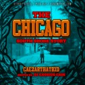 Caezar That Kid - The Chicago South Shore Story mixtape cover art